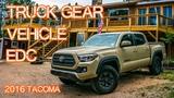 Truck EDC Vehicle Gear - Emergency Car Gear (2016 Tacoma)