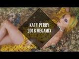 Katy Perry Megamix 2018