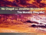 Nic Chagall feat. Jonathan Mendelsohn - This Moment (Prog Mix) complete