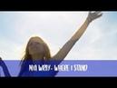 Where I Stand- Mia Wray Lyrics Midnight Sun