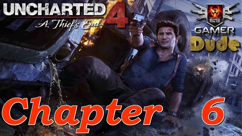 Uncharted 4 A Thief's End Глава 6 - Кто был когда-то вором...