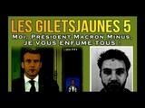 ADBK Les Gilets Jaunes 5 - Moi, Pr