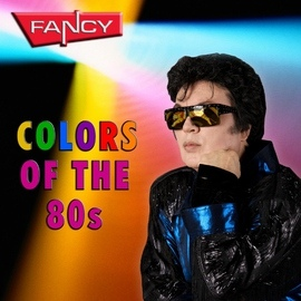 Fancy альбом Colors Of The 80s