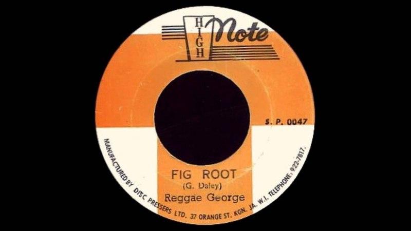 7'' Reggae George - Fig Root ( Dub)