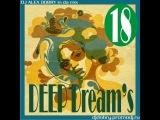 DJ ALEX DOBRY - DEEP DREAM'S 18