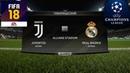 FIFA 18 - ПРОГНОЗ│1/4 ЛИГА ЧЕМПИОНОВ 2018│ЮВЕНТУС - РЕАЛ МАДРИД/Juventus - Real M/