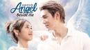 GMMTV Series 2019 Angel Beside Me เทวดาท่าจะรัก