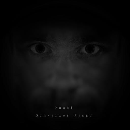 Faust альбом Schwarzer Kampf
