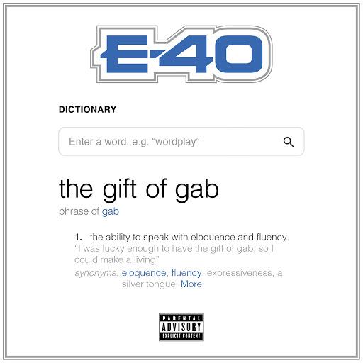 E-40 альбом The Gift of Gab