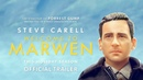 Welcome to Marwen Official Trailer