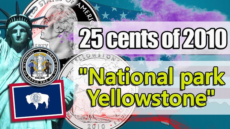 25 cents of 2010 National park Yellostone. USA. Detailed review of a coin.