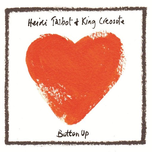 King Creosote альбом Button Up