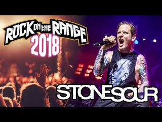 Stone Sour - Live At Rock On The Range (2018)