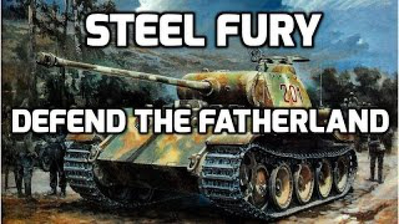 Steel fury : defend the fatherland (Pz.V ausf. G Panther)