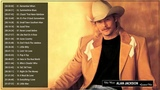Alan Jackson Greatest Hits Alan Jackson Best Songs Best Country Songs 70's 80's