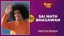 95 - Sai Nath Bhagawan | Radio Sai Bhajans