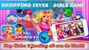 Shopping Fever - Girls Game (Игры Для Девочек, Игры На Одевание)