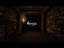 Amnesia: The Dark Descent 1 (хнык-хнык)