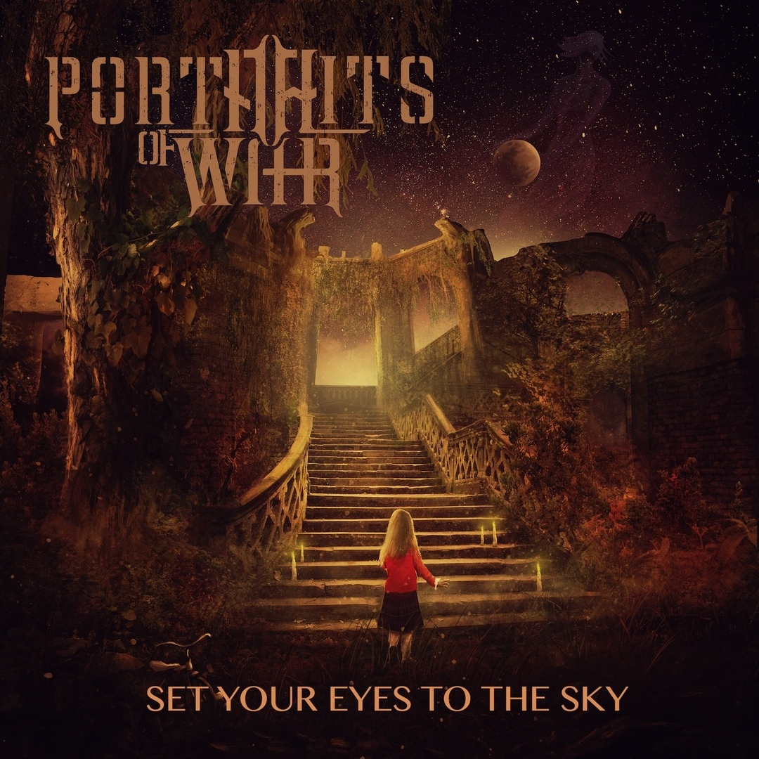 Portraits Of War - Set Your Eyes To The Sky (2018)