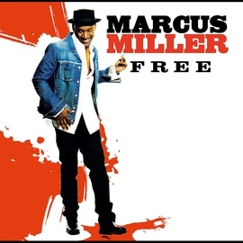 Marcus Miller альбом Free