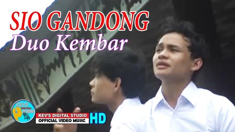 SIO GANDONG - DUO KEMBAR - KEVS DIGITAL STUDIO ( OFFICIAL VIDEO MUSIC )