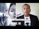 My Review of 'LEVEL 16' Movie Intriguing