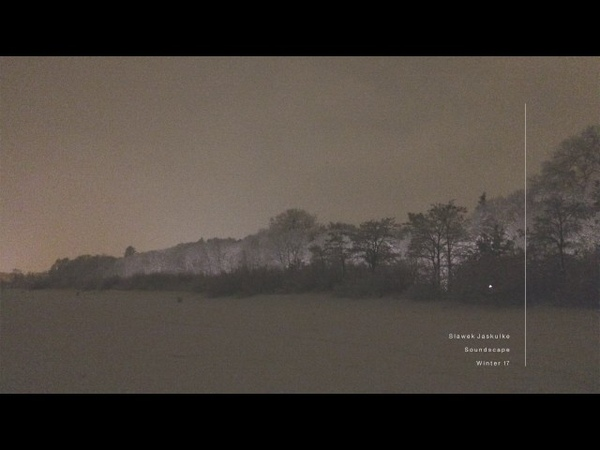 Jaskułke . Soundscape . Winter 17 . Ambient Piano