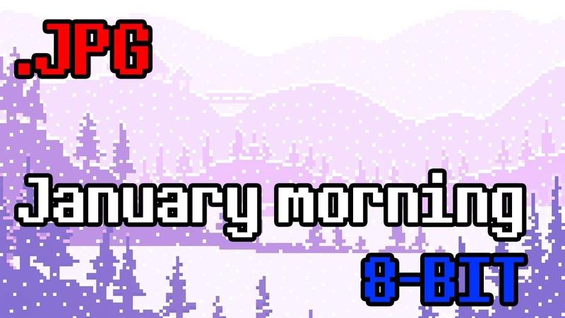 .JPG - January morning (8-bit, Nintendo MMC5, Famitracker, Chiptune, チップチューン)
