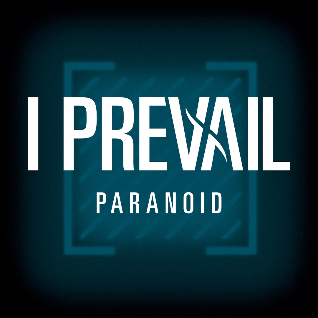 I Prevail - Paranoid (Single)