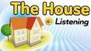 Описание дома и комнат на английском - полезные фразы - The house - English listening - Sentence mining