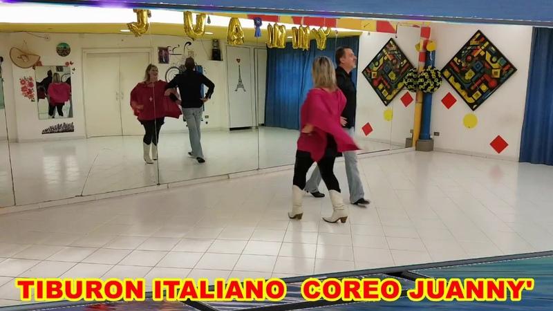 TIBURON ITALIANO COREO JUANNY VIDEO' DI SPALLE