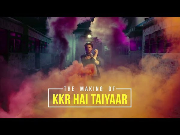 THE MAKING OF KKR HAI TAIYAAR | KOLKATA KNIGHT RIDERS | VIVO IPL 2018