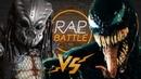 Рэп Баттл Веном vs Хищник Venom vs Predator