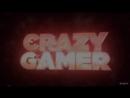 Intro dlya kanala Crazy Gamer