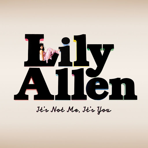 Lily Allen альбом It's Not Me, It's You (Special Edition)