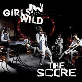 The Score альбом Girls Gone Wild