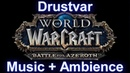 Drustvar Zone Music with ambience sounds Warcraft Battle for Azeroth Music