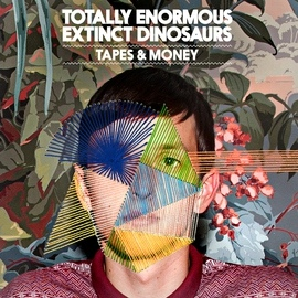 Totally Enormous Extinct Dinosaurs альбом Tapes & Money