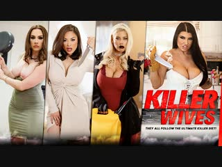 Killer Wives  - Romi Rain, Kaylani Lei, Chanel Preston, Bridgette B