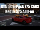 GTA 5 CarPack 775 CARS Redux 575 Add-on