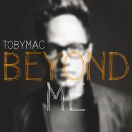 TobyMac альбом Beyond Me