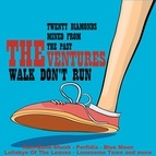 The Ventures альбом Walk, Don't Run: 20 Diamonds Mined from the Past