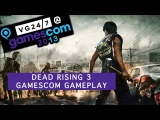 Dead Rising 3 - Геймплей с Gamescom 2013
