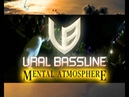 URAL BASSLINE - MENTAL ATMOSPHERE