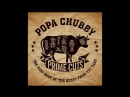 Popa Chubby2018-Stoop Down Baby