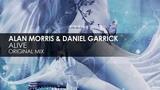 Alan Morris &amp Daniel Garrick - Alive