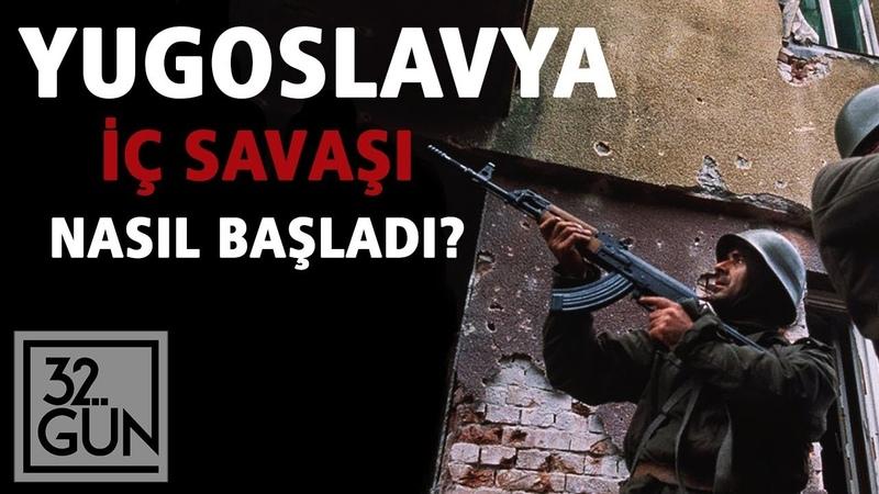 Yugoslavya İç Savaşı Nasıl Başladı | 1991 | 32. Gün Arşivi