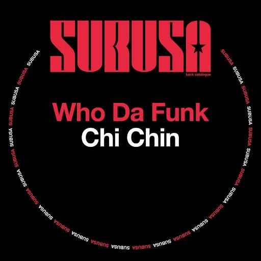 Who Da Funk альбом Chi Chin
