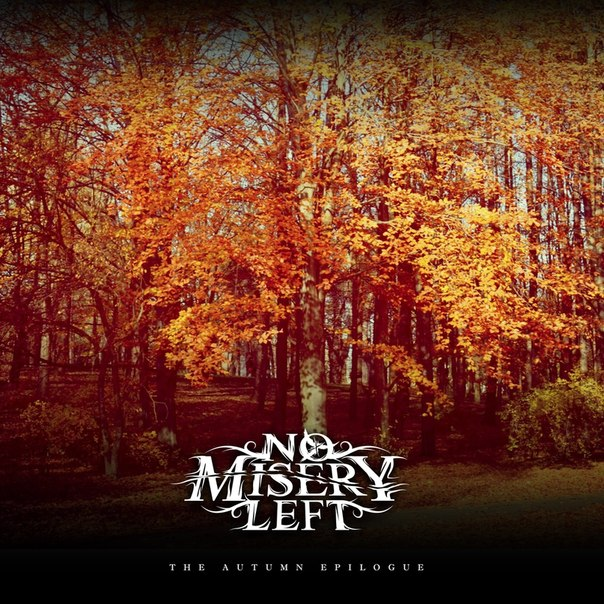 No Misery Left - The Autumn Epilogue (Single) (2012)
