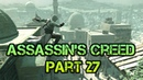 Assassin's Creed (PC) Walkthrough Part 27 Synchronize Watchtowers [No Commentary] (720 HD)